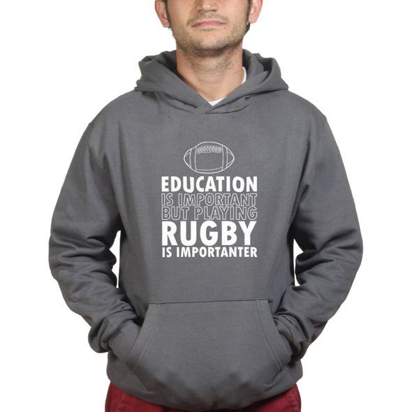 Education Is Important Rugby Is Importanter Hoodie - Fretshirt.com