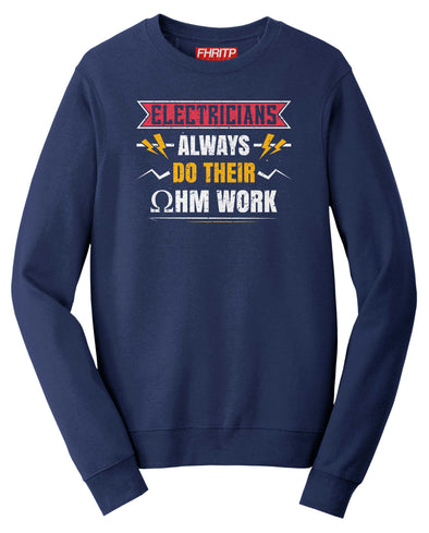 Electricians Do Their Ohm Work Sweatshirt