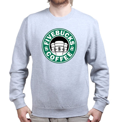 Five Bucks Coffee Sweatshirt