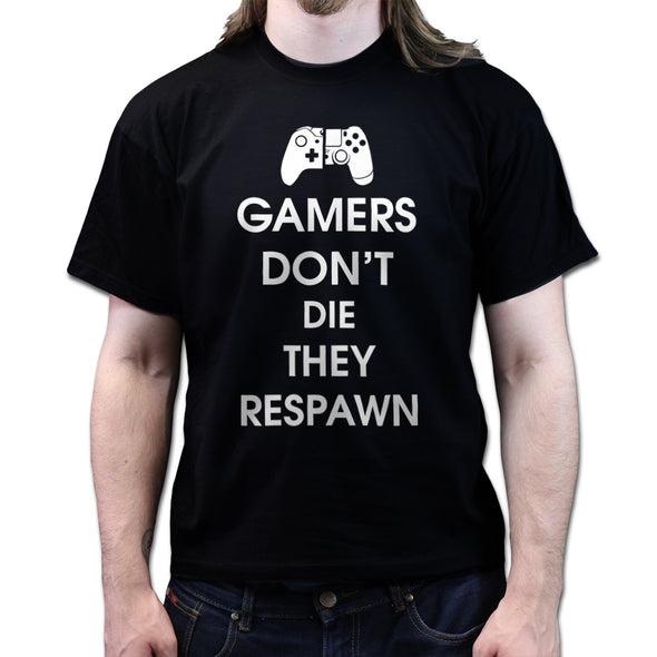 Keep Calm Gamers Don't Die They Respawn T-Shirt - Fretshirt.com