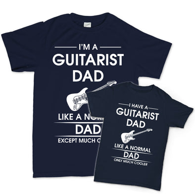 I Have / I Am A Guitarist Dad - Father & Child T-Shirts - Fretshirt.com