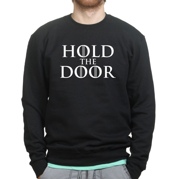 Hold The Door Hodor Sweatshirt