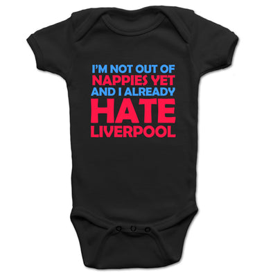 I Already Hate Liverpool Baby Grow - Fretshirt.com