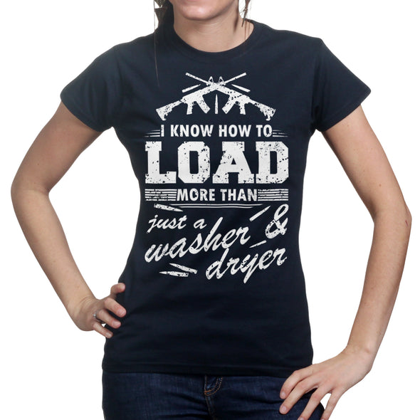 I Know How To Load Women's T-Shirt - Fretshirt.com