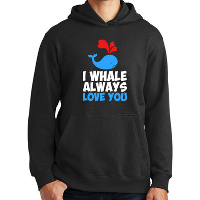 I Whale Always Love You Hoodie
