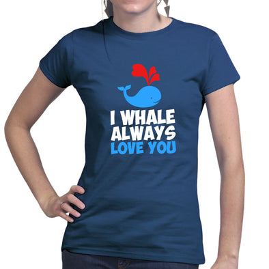 I Whale Always Love You Women's T-Shirt