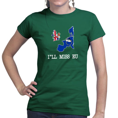 I'll Miss EU You Brexit Women's T-Shirt