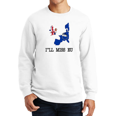 I'll Miss EU You Brexit Sweatshirt
