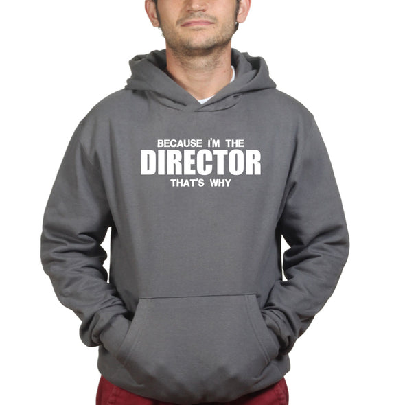 I'm The Director Hoodie