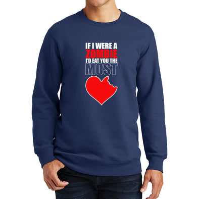 If I Were A Zombie Sweatshirt