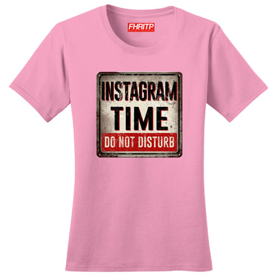 Instagram Time Do Not Disturb Women's T-Shirt