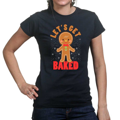 Get Baked Women's T-Shirt