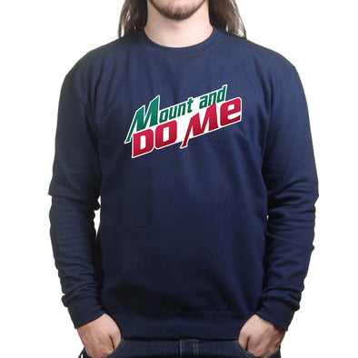 Mountain Do Me Sweatshirt