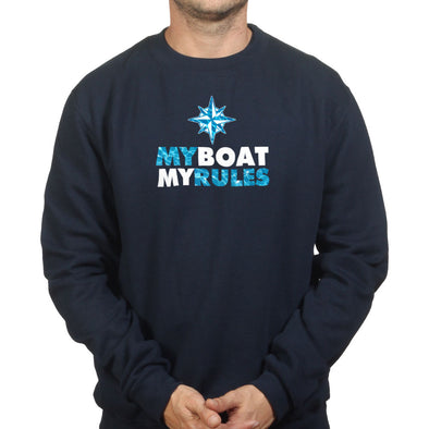 My Boat My Rules Sweatshirt