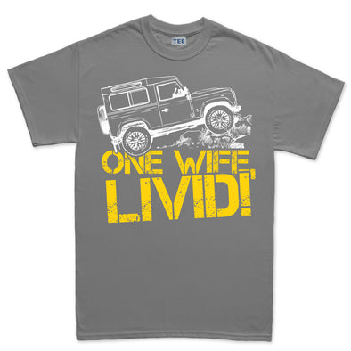 One Life Wife Live It Livid Off Roading T-Shirt