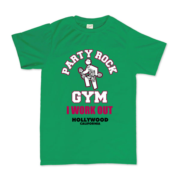 Party Rock Gym I Work Out T-Shirt - Fretshirt.com