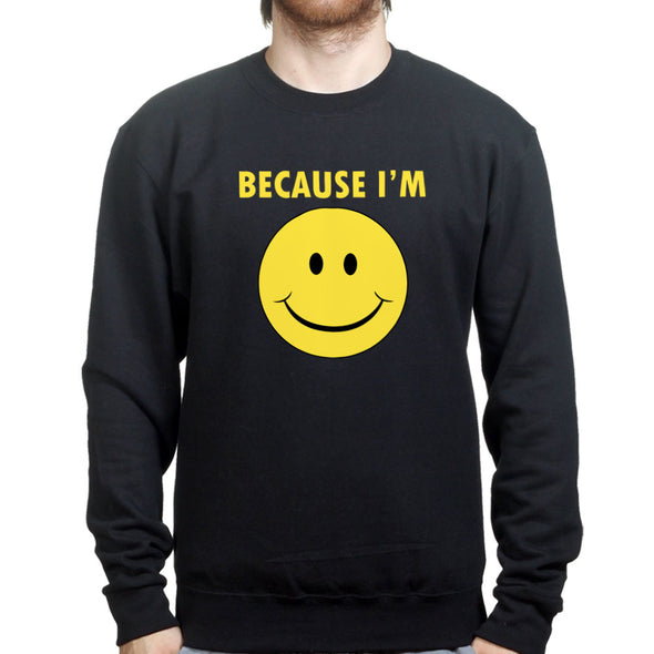 Because I'm Happy Kid's Sweatshirt