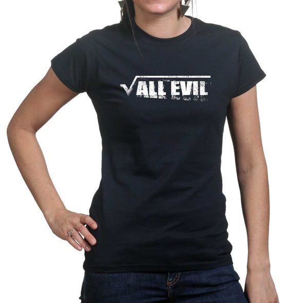 Root of All Evil Women's T-Shirt