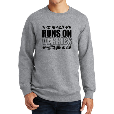 Runs On Veggies  Sweatshirt