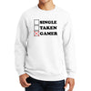 Single Taken Gamer Sweatshirt