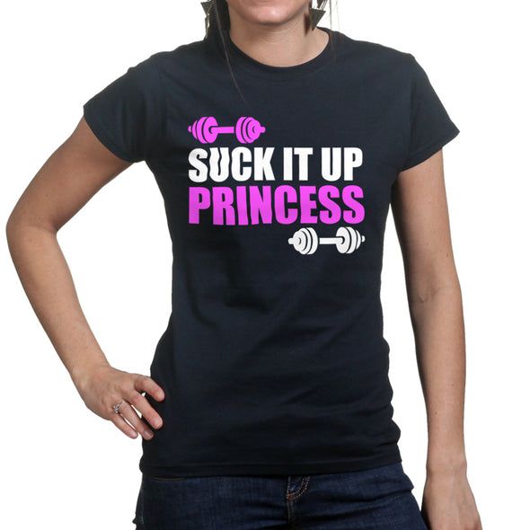 Suck it Up Princess Women's T-Shirt