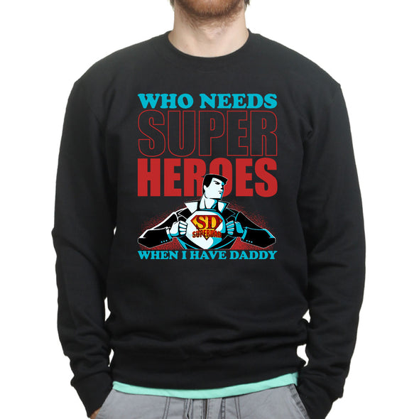 Super Hero Dad Sweatshirt