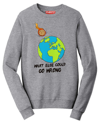 BREXIT What Else Could Go Wrong Sweatshirt
