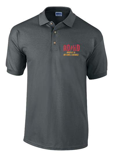 AD/HD Highway to Look a Squirrel Embroidered Polo Shirt - Fretshirt.com