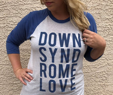 Down Syndrome Love - Raglan