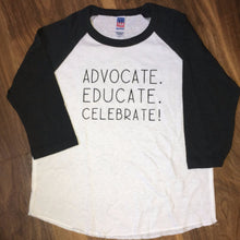 Advocate Educate Celebrate  - Toddler 3/4 Sleeve