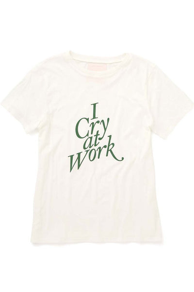 I Cry At Work Tee