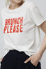 Brunch Please T-shirt
