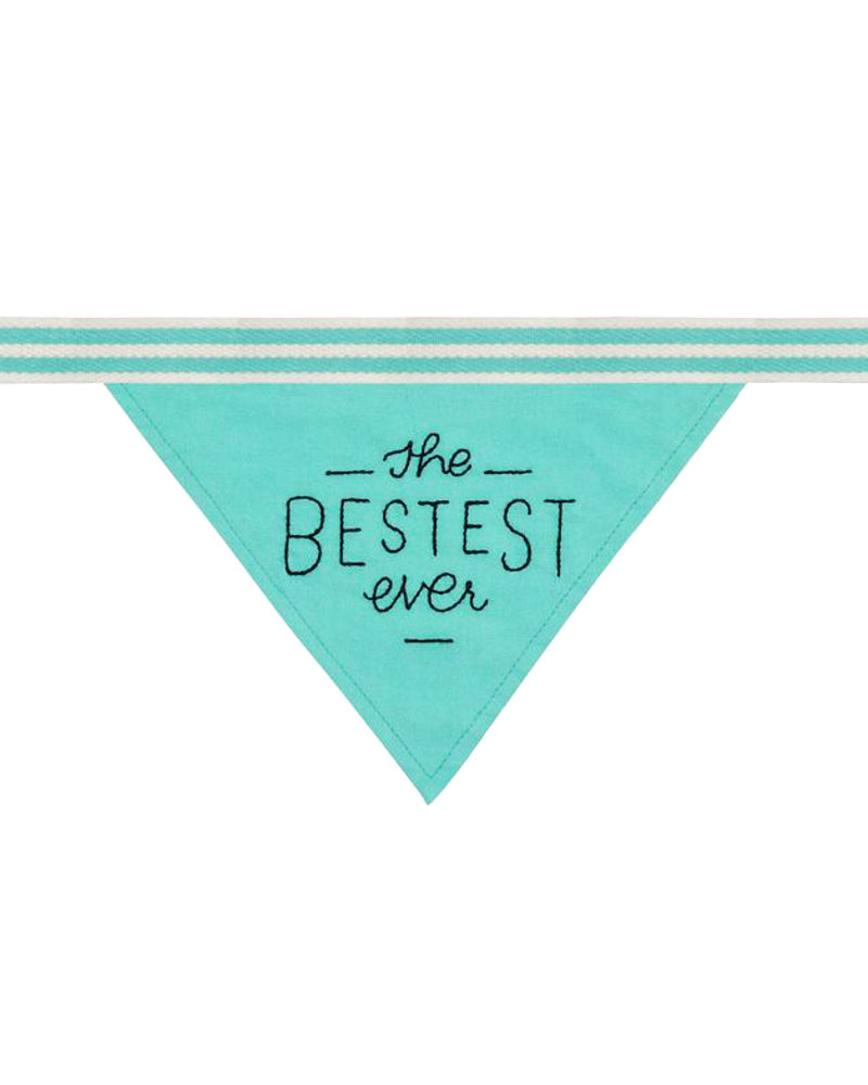 """The Bestest Ever"" Dog Bandana"
