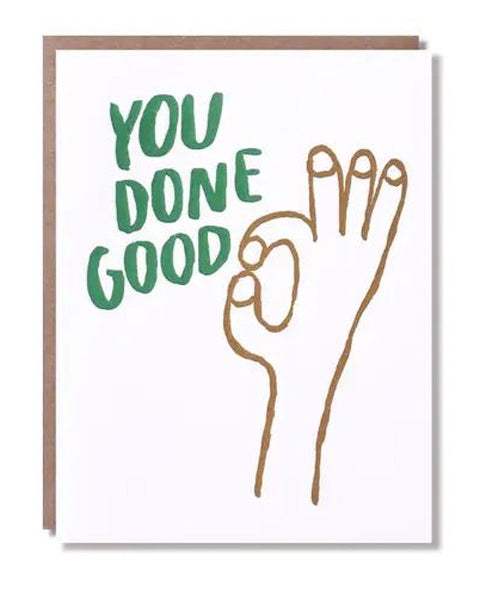 You Done Good Card