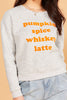 Whiskey Spice Sweatshirt