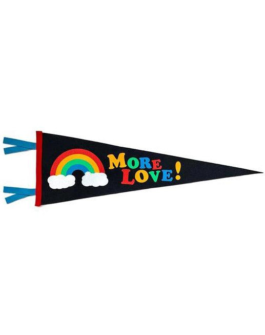 *NEW* More Love Rainbow Pennant