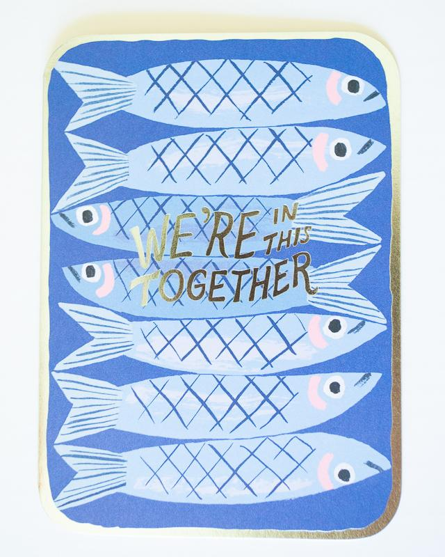 In This Together Sardines Card