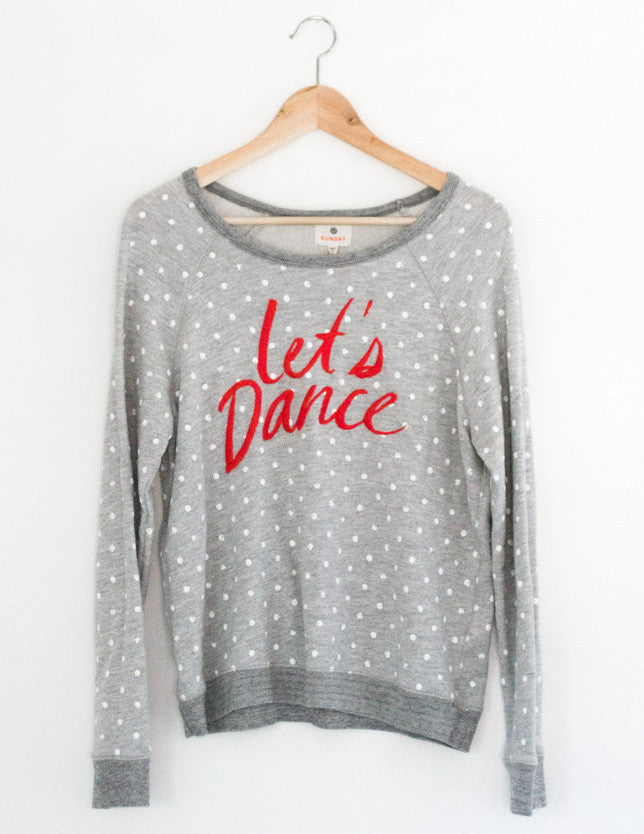 Let's Dance Sweatshirt