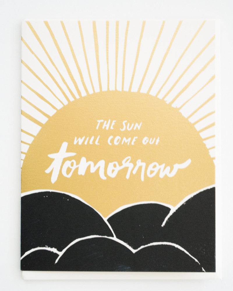 The Sun Will Come Out Tomorrow Card