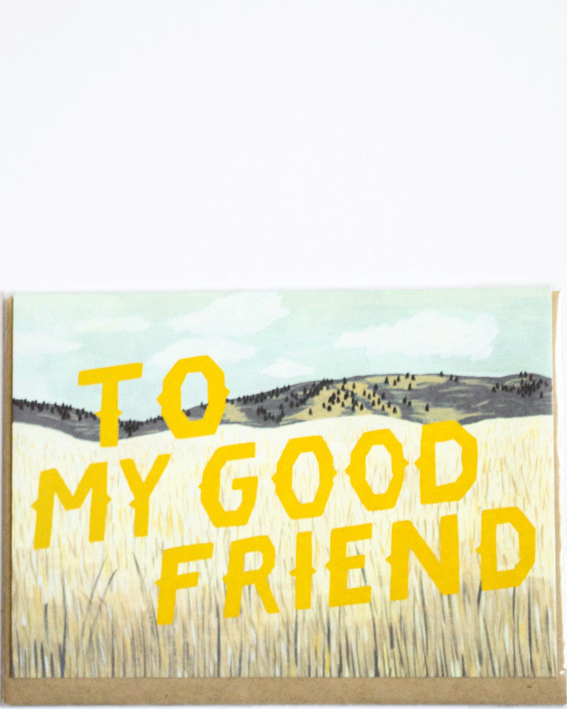 Yellow To My Good Friend Card