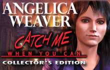 Angelica Weaver: Catch Me When You Can Collector's Edition Mac Game