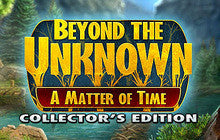 Beyond the Unknown: A Matter of Time Collector's Edition Mac Game