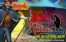 Twilight Phenomena: The Incredible Show Collector's Edition Mac Game