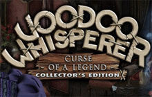 Voodoo Whisperer - Curse of a Legend Collector's Edition Mac Game