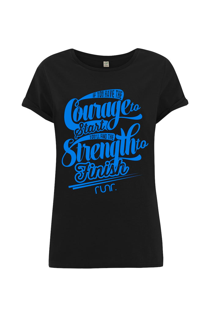 Women's Courage To Start T-Shirt
