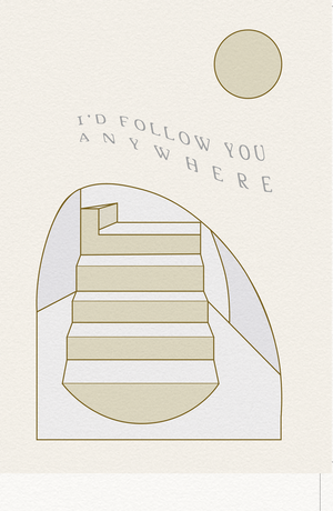 I'd Follow You Anywhere Greeting Card/Print