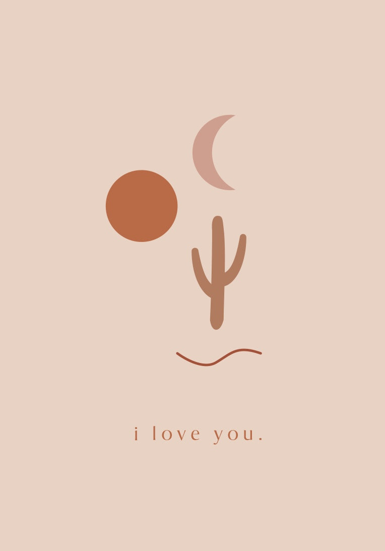 I Love You Desert Greeting Card Art Print