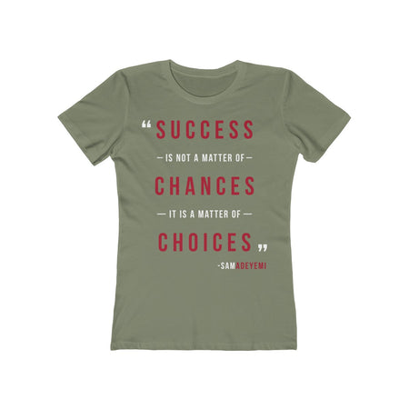 WOMEN'S SUCCESS SHIRT