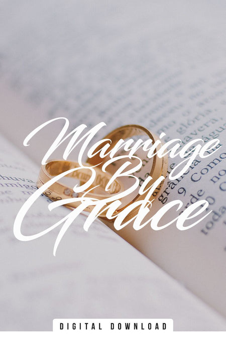 Marriage By Grace
