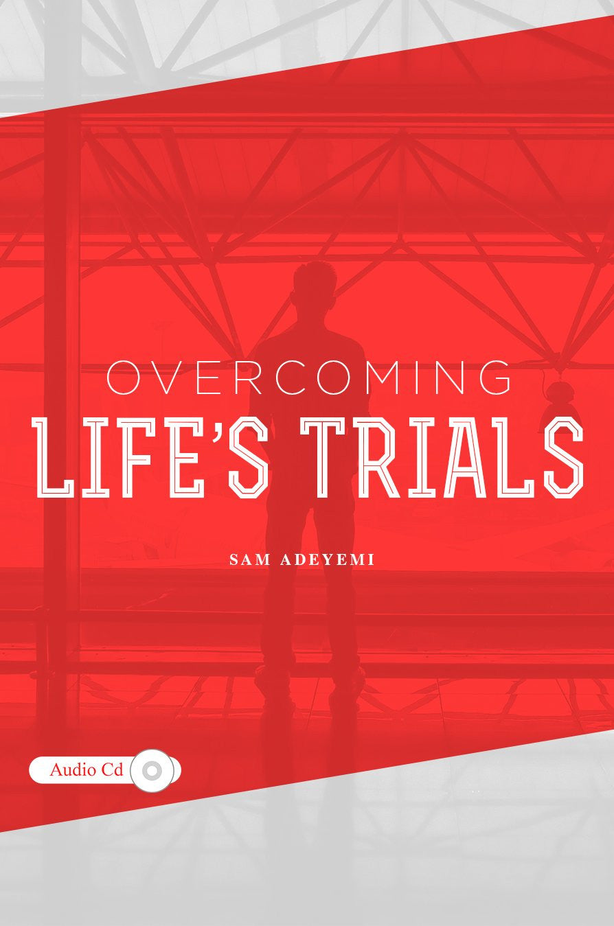 Overcoming Life's Trials (MP3)